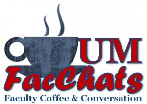 UM FacChats - Faculty Coffee & Conversation